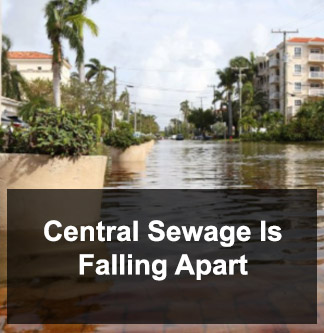 Central Sewage is Falling Apart