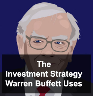 Warren Buffetts Investment Strategy