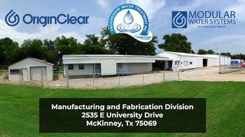 OriginClear Manufacturing & Fabrication center in McKinney TXge