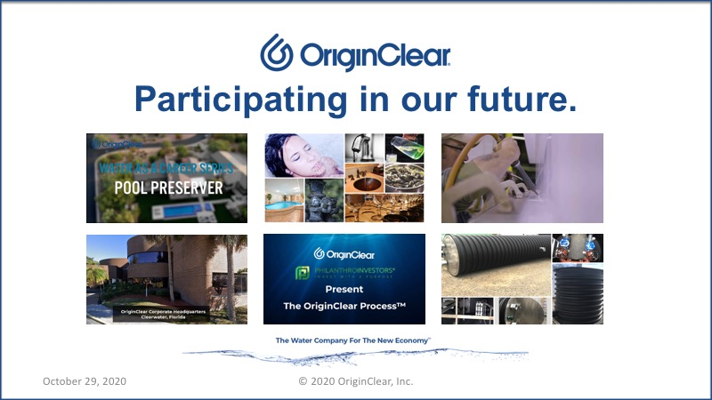 participating in OriginClear's activities and offerings