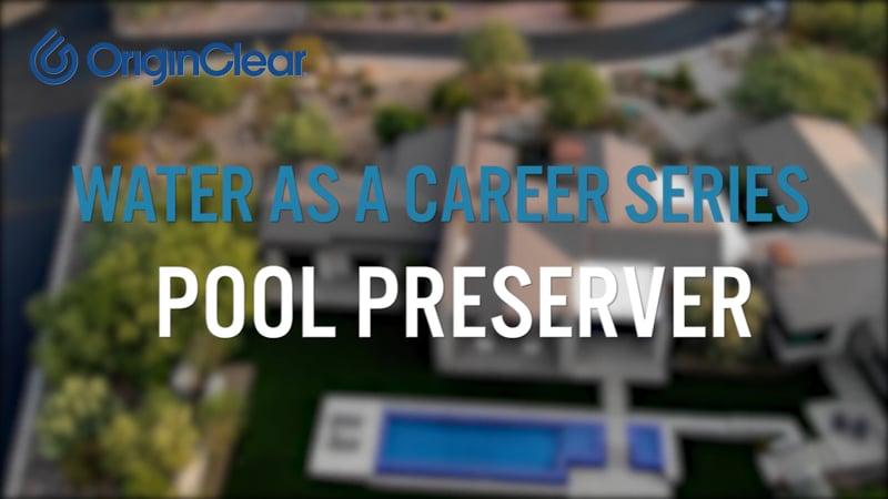 20200903 WaaC Pool Preserver