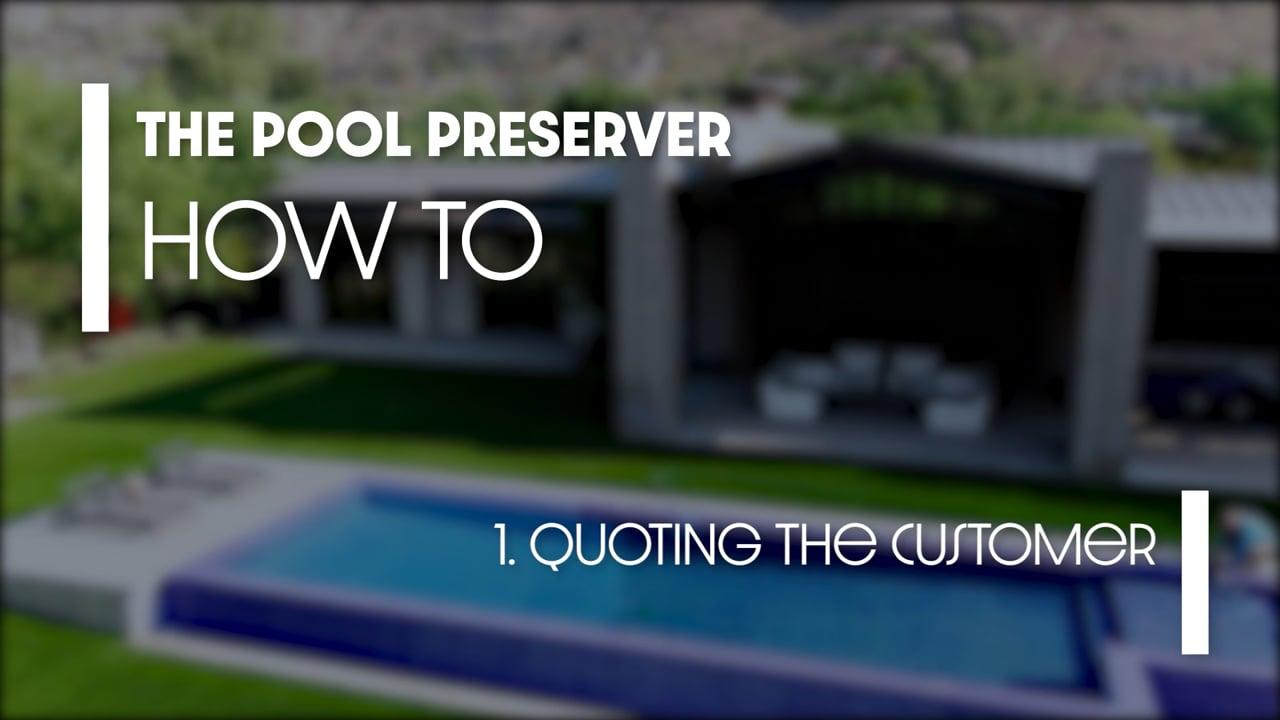 Pool Preserver quoting the customer