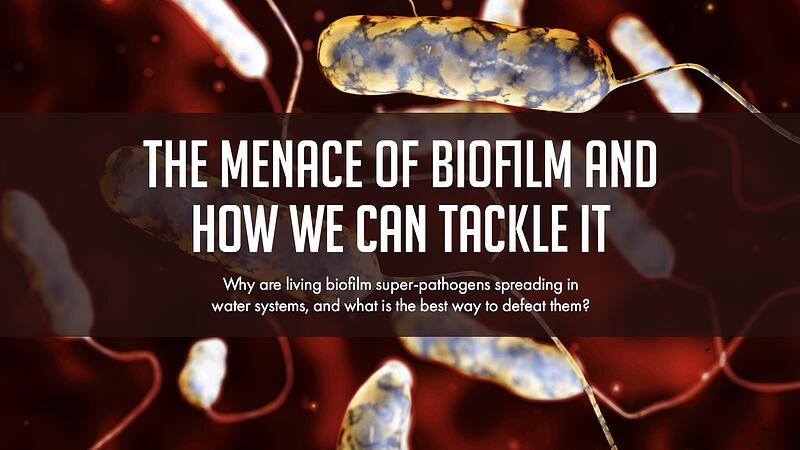 Menace of Biofilm ft