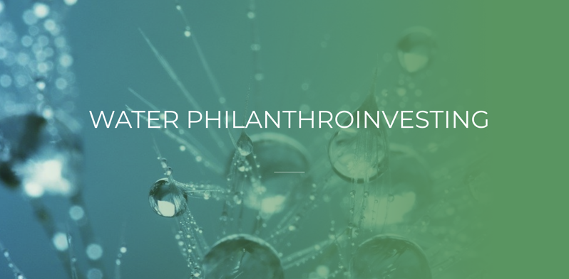 Water Philanthroinvesting