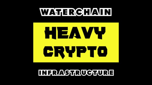 waterchain-heavy-crypto